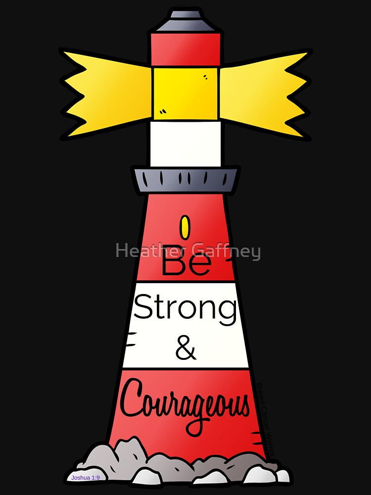 Be Strong & Courageous by MamaCre8s