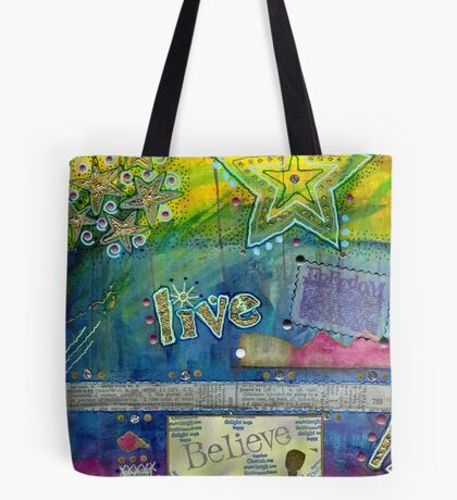 Believe in LIVING Tote Bag