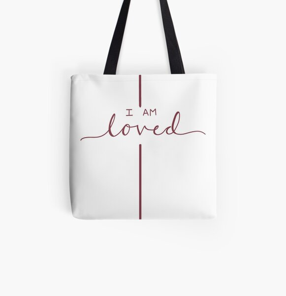I Am Loved All Over Print Tote Bag