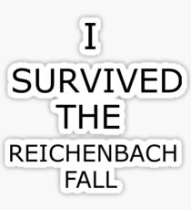 I Survived The Reichenbach Fall (no matter how barely) Sticker