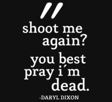 The Walking Dead: Daryl Dixon: Shoot Me Again