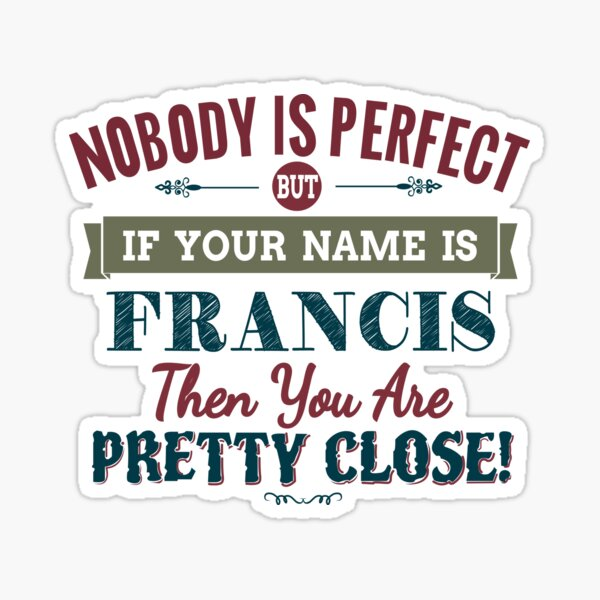 Francis Family Surname T-Shirt Birthday Gift Any Name Reunion Event Occasion