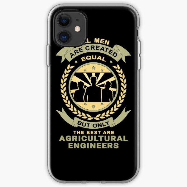 Men Are Created Equal for Agricultural Engineer iPhone Soft Case