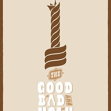 The Good, the Bad and the Ugly Custom Poster by Rusty100