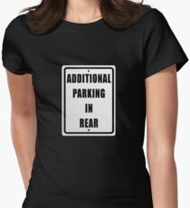Additional Parking In  Rear T-Shirt Women's Fitted T-Shirt