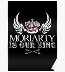 Moriarty Is Our King! Poster