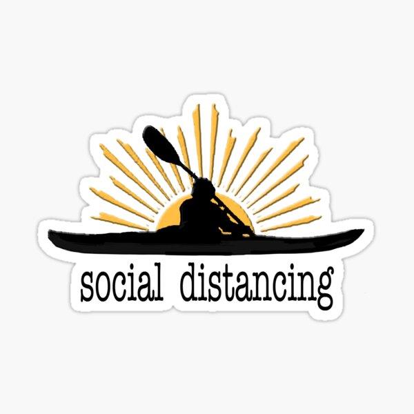 SOCIAL DISTANCING Kayak I love kayaking Sticker