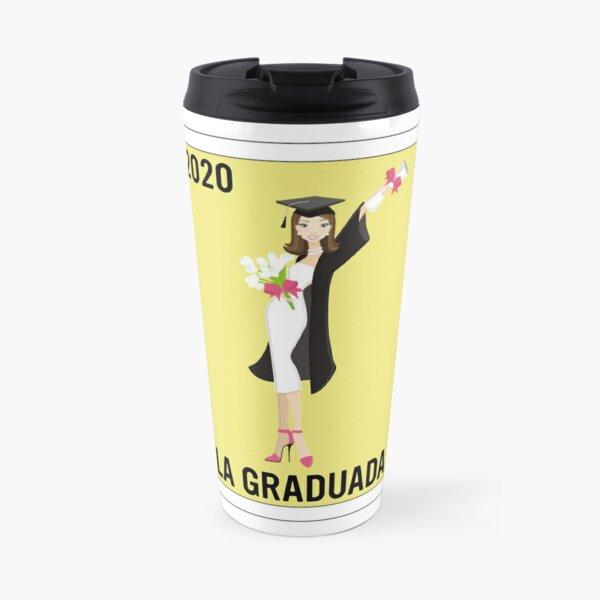Mexican Loteria - La Graduada 2020 - Regalo de Graduacion - Loteria Mexicana  Travel Mug