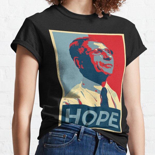 Fauci - HOPE Classic T-Shirt