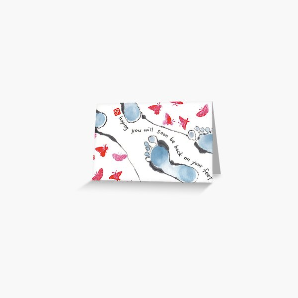 Back on Your Feet Greeting Card