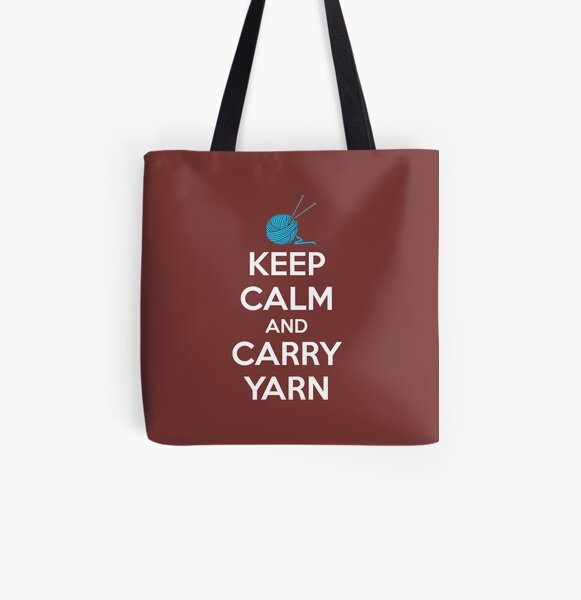 Knitting Gifts for Knitters - Keep Calm & Carry Yarn Funny Gift Ideas for Knitter & Crocheter with Yarn Bag All Over Print Tote Bag