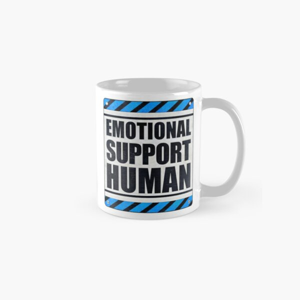 Emotional Support Human Classic Mug