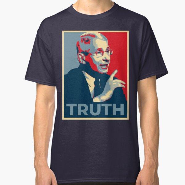 Fauci - Truth Classic T-Shirt