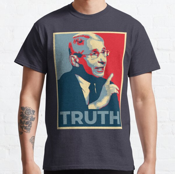 Fauci - Truth Classic T-Shirt