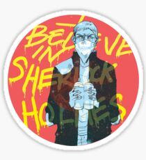 I Believe In Sherlock Sticker