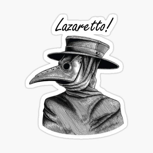 Lazaretto! Sticker