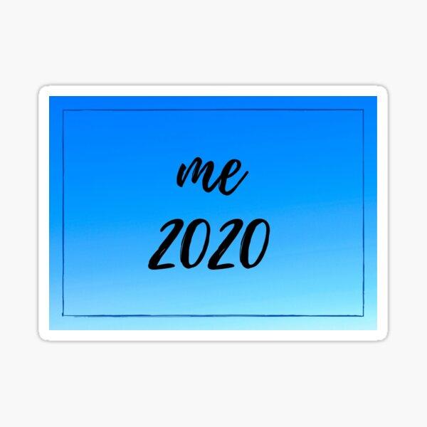 Me 2020 Blue Sticker