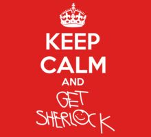 Keep Calm and Get Sherlock