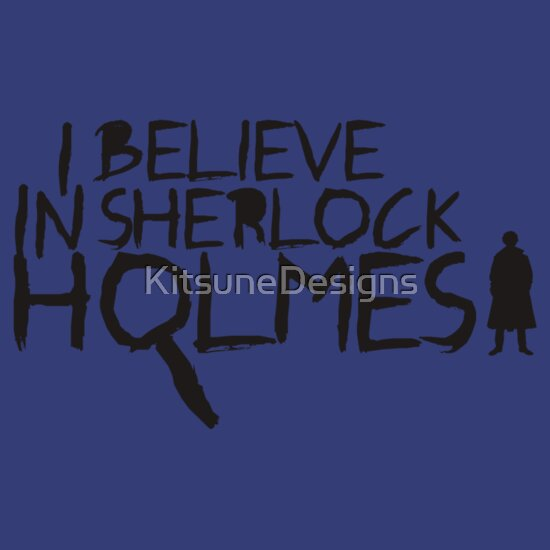 TShirtGifter presents: I Believe In Sherlock V.2 (black)