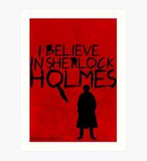 I Believe In Sherlock Poster 1 Art Print