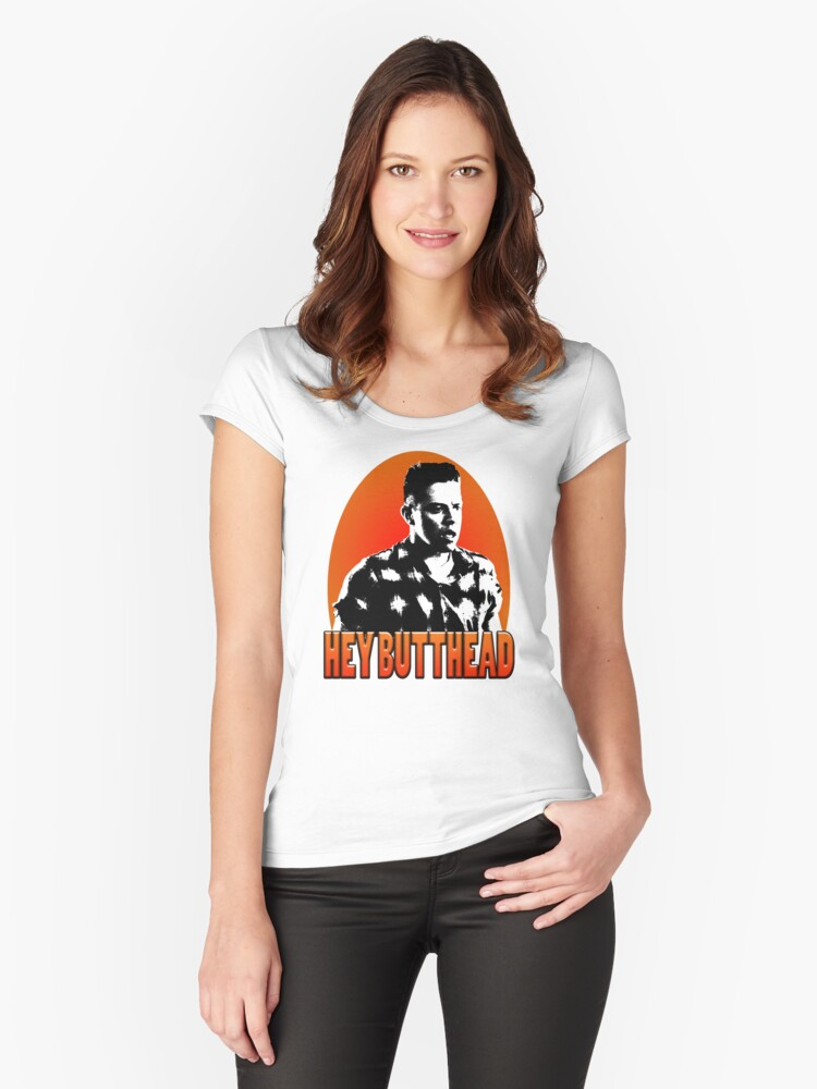 Hey Butthead Women's Fitted Scoop T-Shirt Front