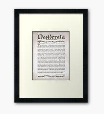 Charcoal DESIDERATA Framed Print