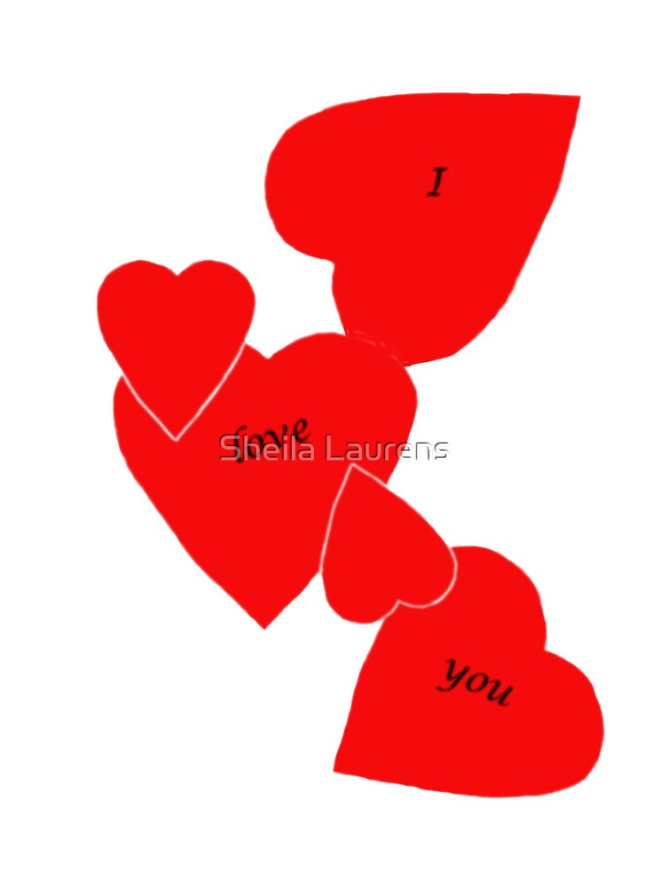 I love you hearts by Sheila Laurens