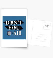 Don't You D+Air Postcards