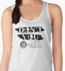 Don't You D+Air Women's Tank Top