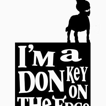 I'm a donkey on the edge! by Thundermonkey