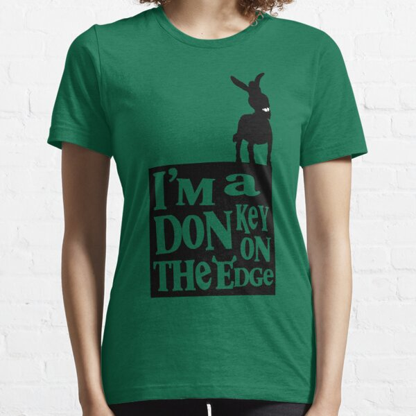 I'm a donkey on the edge! Essential T-Shirt