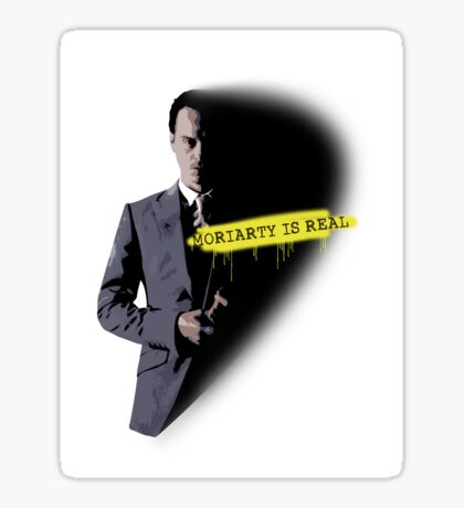MORIARTY WAS REAL! Sticker