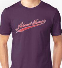 Almost Famas Unisex T-Shirt