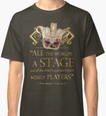 Shakespeare As You Like It Stage Quote Classic T-Shirt