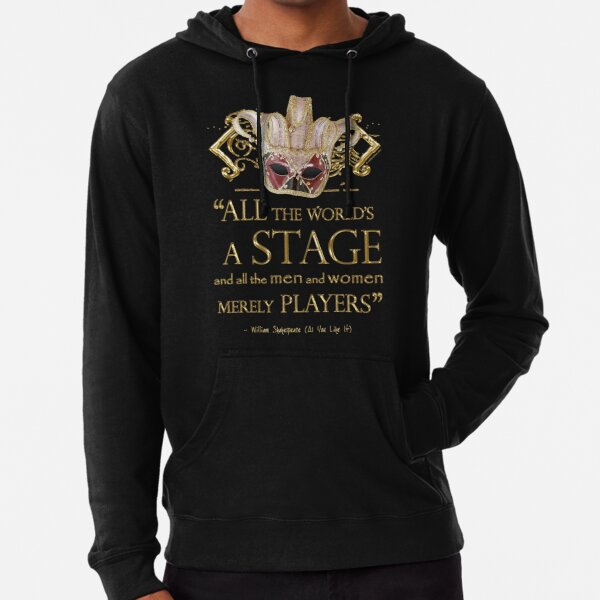 Shakespeare As You Like It Stage Quote Lightweight Hoodie