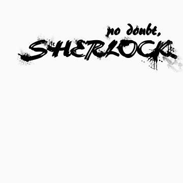 No Doubt, Sherlock (Black) by EternallyAnna