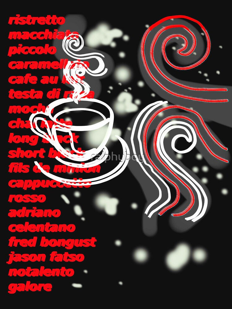 coffee lovers t-shirt by ralphyboy