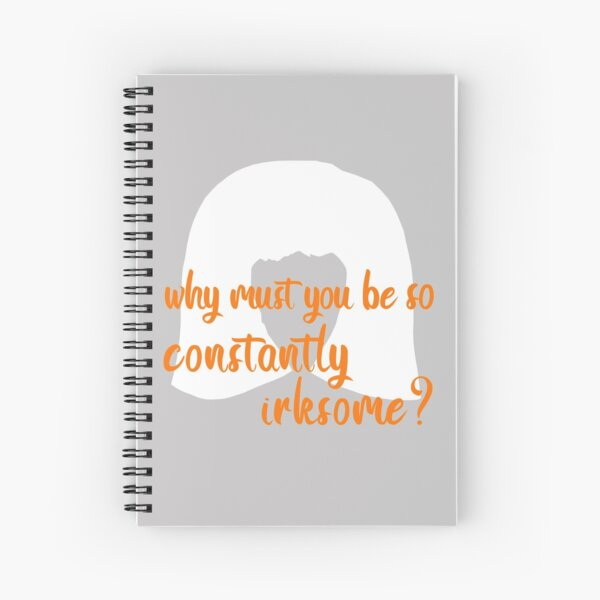 Moira Rose: Why Must You Be so Constantly Irksome? Spiral Notebook