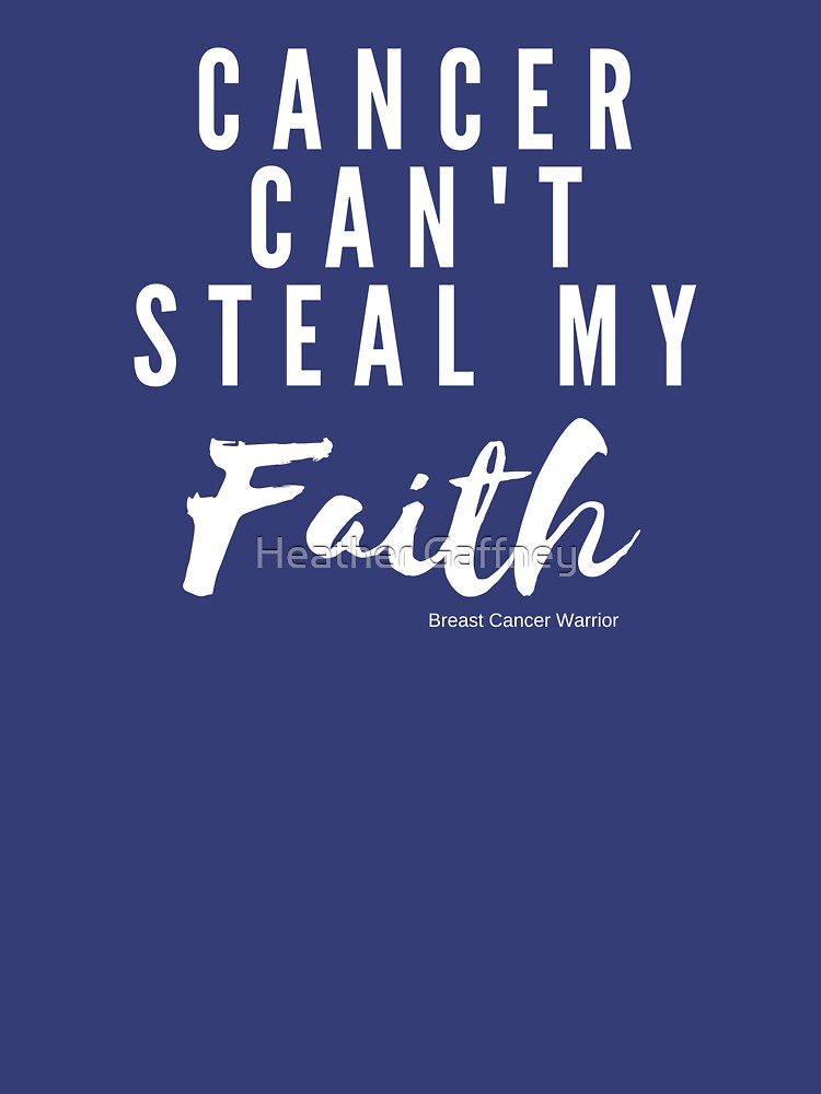 Cancer Can't Steal My Faith - Light Version by MamaCre8s