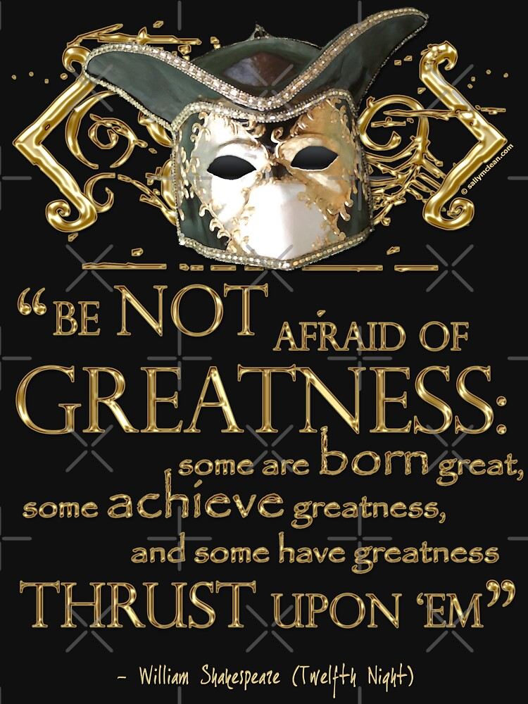 Shakespeare Twelfth Night Greatness Quote by incognitagal
