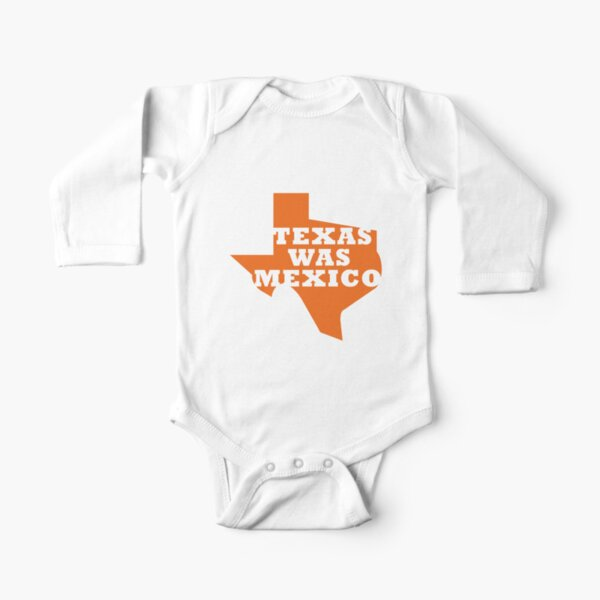 Texas Was Mexico Long Sleeve Baby One-Piece
