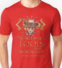 Shakespeare Midsummer Night's Dream Fools Quote T-Shirt