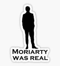 Moriarty was Real (Silhouette) Sticker