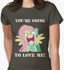 You're Going to Love Me! - Fluttershy Womens Fitted T-Shirt