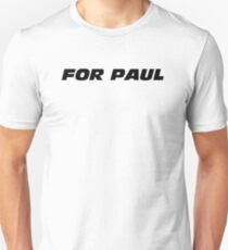 Fast And Furious - For Paul Slim Fit T-Shirt