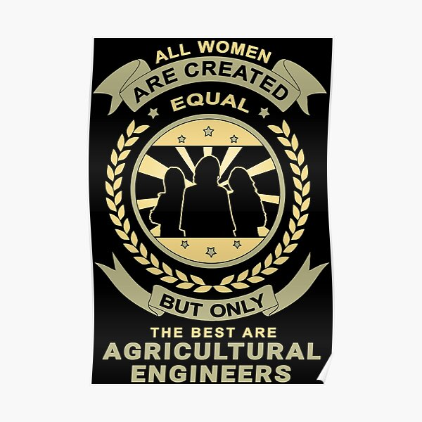 Women Are Created Equal for Agricultural Engineer Poster