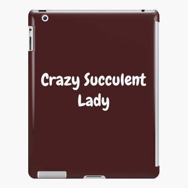 Crazy Succulent Lady iPad Snap Case