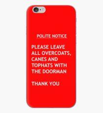 Polite Notice iPhone Case