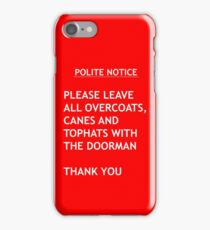 Polite Notice iPhone Case/Skin