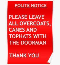 Polite Notice Poster